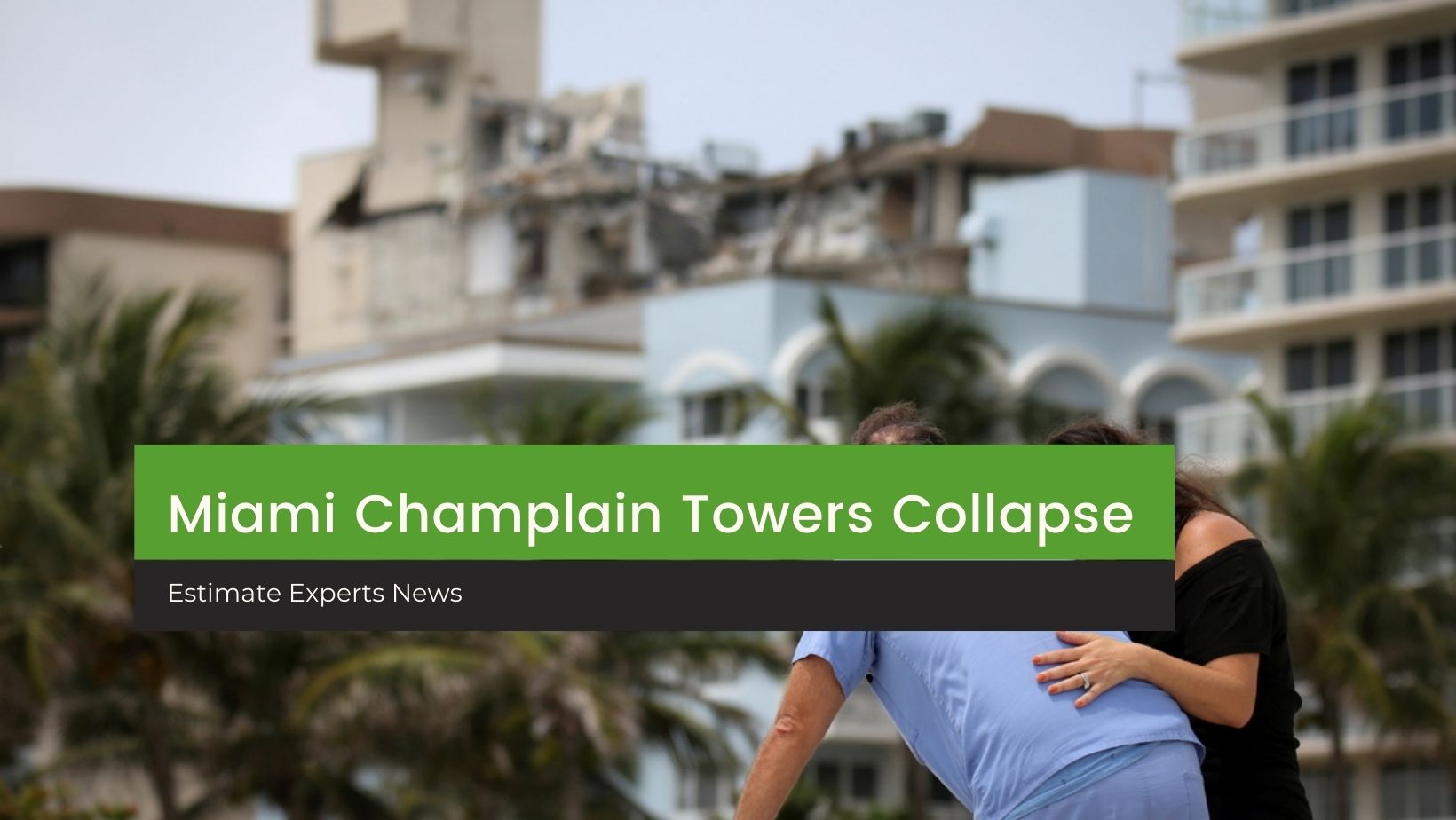 Life after the Champlain Towers collapse