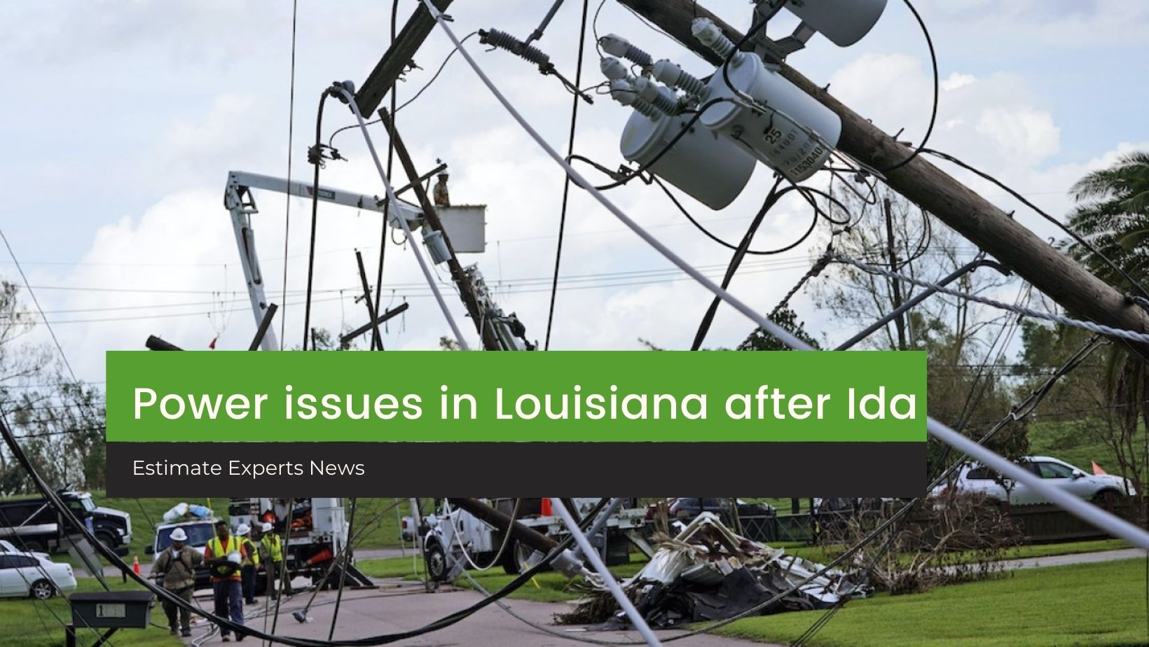 Power issues in Louisiana after Ida